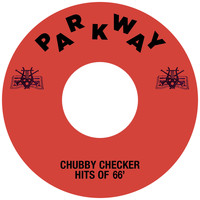 Chubby Checker - Chubby Checker Hits Of '66