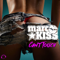 Marc Kiss - Can't Touch (The Remixes)