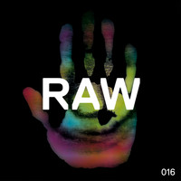 Rob Hes - Raw 016