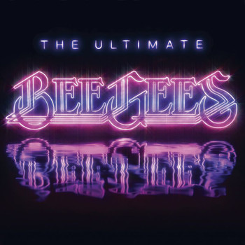 Bee Gees - The Ultimate Bee Gees