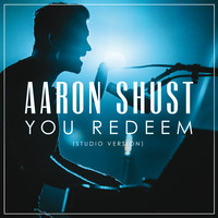 Aaron Shust - You Redeem (Studio Version)
