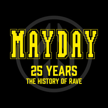 Various Artists - Mayday - 25 Years (The History of Rave)
