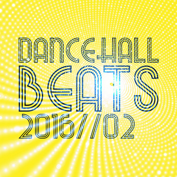 Various Artists - Dancehall Beats 2016, Vol. 2