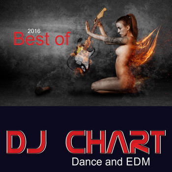 Dj-Chart - Best of DJ Chart: Dance and EDM