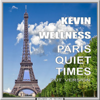 Kevin Wellness - Paris Quiet Times (Cut Version)