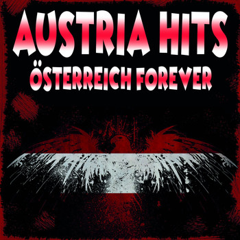 Various Artists - Austria Hits! Österreich forever!