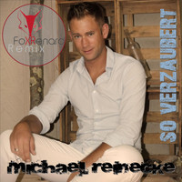 Michael Reinecke - So verzaubert (Fox Renard Remix)