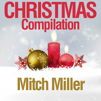 Mitch Miller - Christmas Compilation