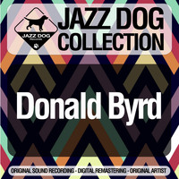 Donald Byrd - Jazz Dog Collection