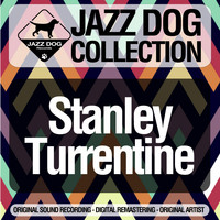 Stanley Turrentine - Jazz Dog Collection