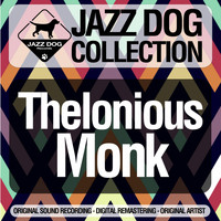 Thelonious Monk - Jazz Dog Collection