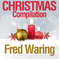 Fred Waring - Christmas Compilation