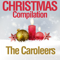 The Caroleers - Christmas Compilation
