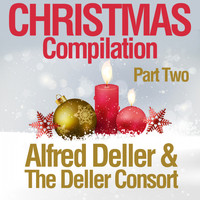 Alfred Deller & The Deller Consort - Christmas Compilation (Part Two)