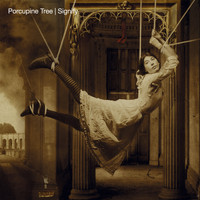 Porcupine Tree - Signify (Remastered)