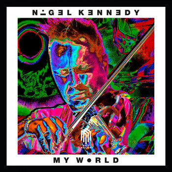 Nigel Kennedy - My World