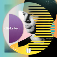 Alle Farben - Music Is My Best Friend