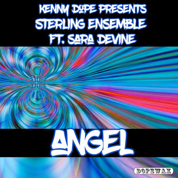 Kenny Dope, Sterling Ensemble & Sara Devine - Angel