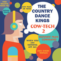 The Country Dance Kings - Cow-Tech 2