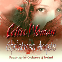 Celtic Woman - Christmas Angels