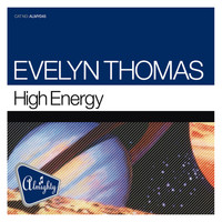 Evelyn Thomas - High Energy (Almighty Mixes)