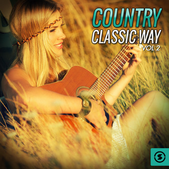 Various Artists - Country Classic Way, Vol. 2