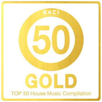 Various Artists - Top 50 House Music Compilation: Gold Edition, Vol. 5 (Best House, Deep House, Chill Out, Electronica, Hits)