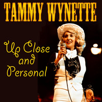 Tammy Wynette - Up Close and Personal (Live)