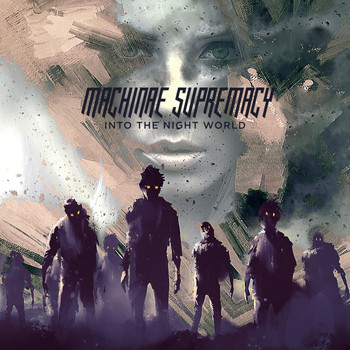 Machinae Supremacy - Into the Night World (Explicit)