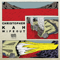 Christopher Kah - Wipeout