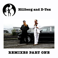 Hillberg & D-Tex - Remixes, Pt. 1