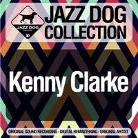Kenny Clarke - Jazz Dog Collection