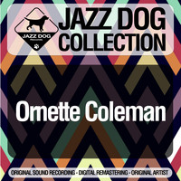 Ornette Coleman - Jazz Dog Collection
