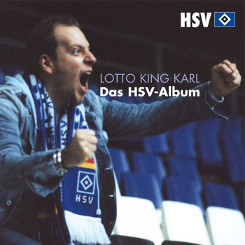 Lotto King Karl - Das HSV-Album