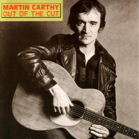 Martin Carthy - Out of the Cut