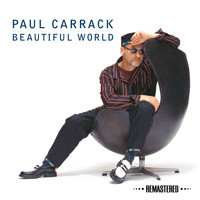 Paul Carrack - Beautiful World (Remastered)