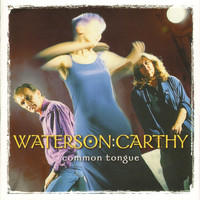 Waterson:Carthy - Common Tongue