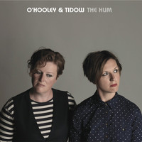 O'Hooley & Tidow - The Hum