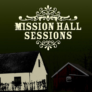 Various Artists - Mission Hall Sessions