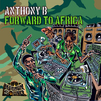 Anthony B - Forward to Africa