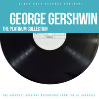 George Gershwin - The Platinum Collection