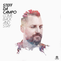 Steff da Campo - Come Back and Stay