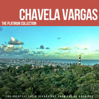 Chavela Vargas - The Platinum Collection