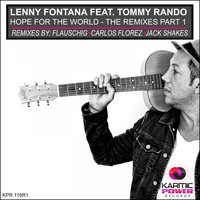 Lenny fontana - Hope for the World (Remixes, Pt. 1)