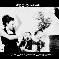 Mc Grisdinili - The Lurid Tale of Lusty Girls