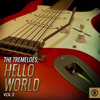 The Tremeloes - Hello World, Vol. 2