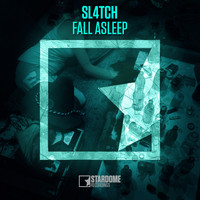 Sl4tch - Fall Asleep (Extended Mix)