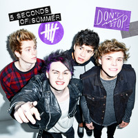 5 Seconds Of Summer - Don't Stop (B-Sides)