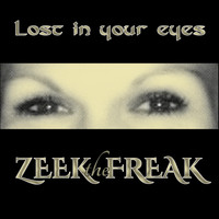 ZEEKtheFREAK - Lost in Your Eyes