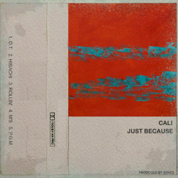 Cali - Just Because